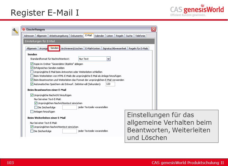 Register E-Mail I Einstellungen für das allgemeine Verhalten beim Beantworten, Weiterleiten und Löschen.