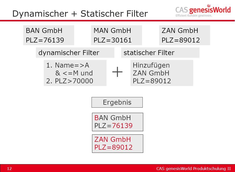 Dynamischer + Statischer Filter