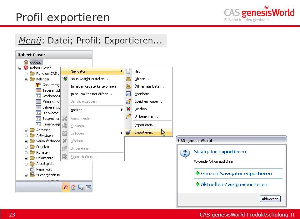 Profil exportieren Menü: Datei; Profil; Exportieren...