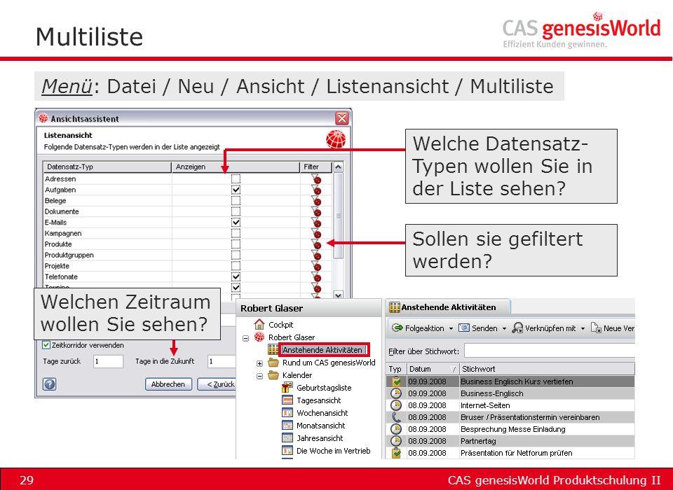 Multiliste Menü: Datei / Neu / Ansicht / Listenansicht / Multiliste