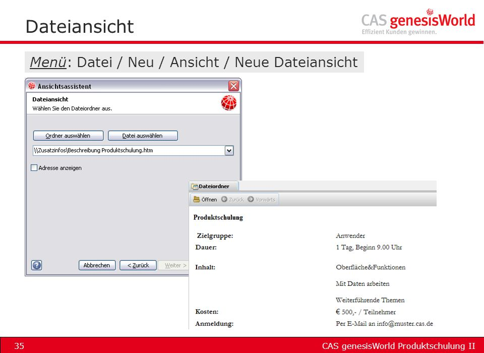 Dateiansicht Menü: Datei / Neu / Ansicht / Neue Dateiansicht
