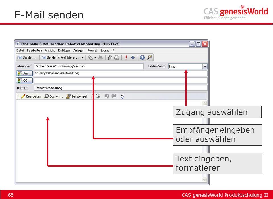 E-Mail senden Zugang auswählen Empfänger eingeben oder auswählen