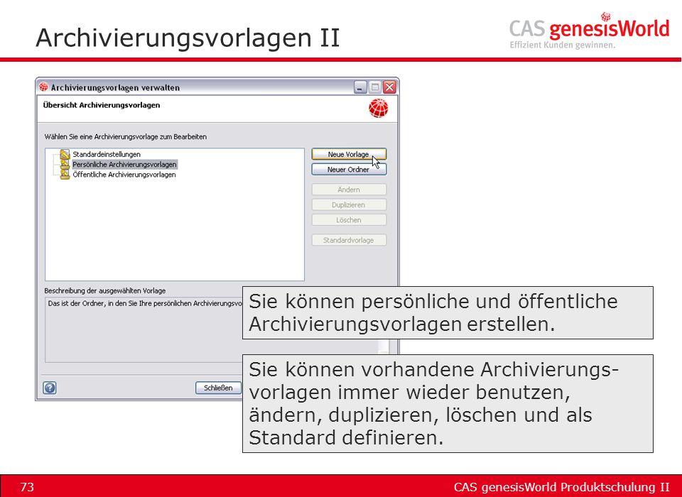 Archivierungsvorlagen II