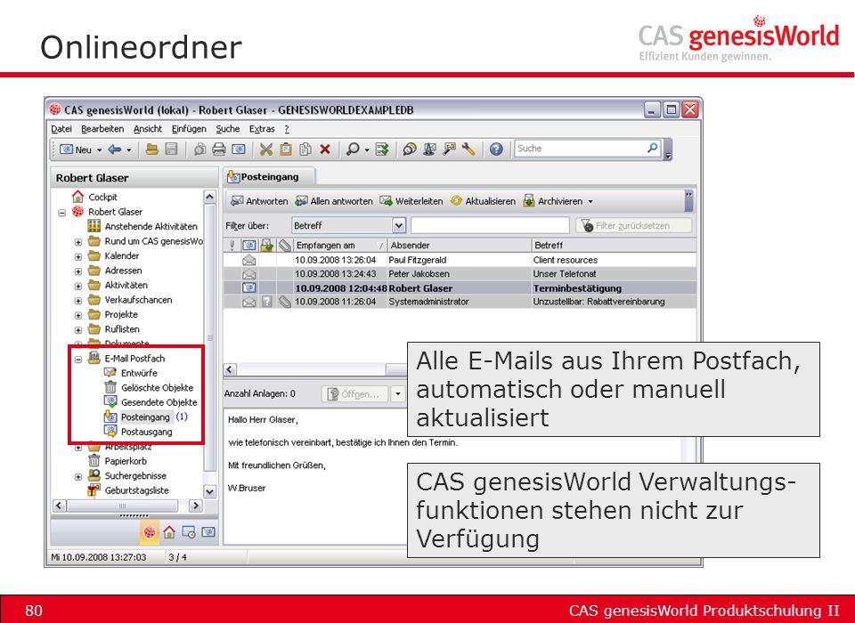 Onlineordner Alle E-Mails aus Ihrem Postfach, automatisch oder manuell aktualisiert.