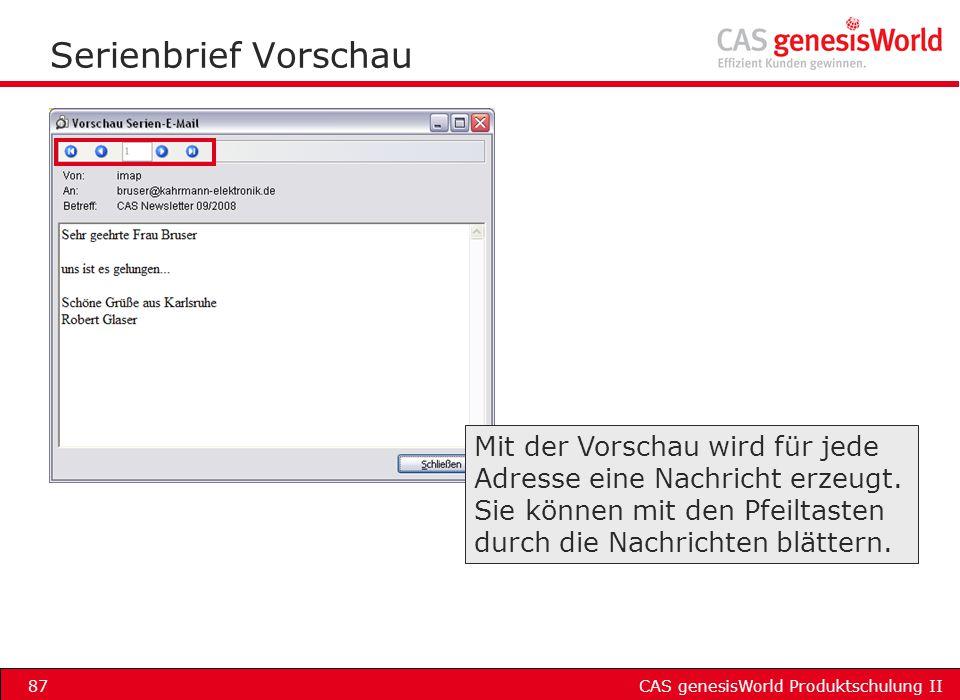 Serienbrief Vorschau Mit der Vorschau wird für jede Adresse eine Nachricht erzeugt.