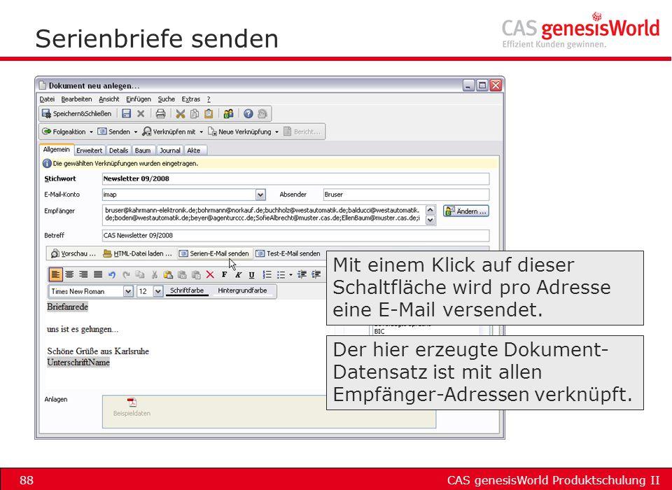 Serienbriefe senden Mit einem Klick auf dieser Schaltfläche wird pro Adresse eine E-Mail versendet.