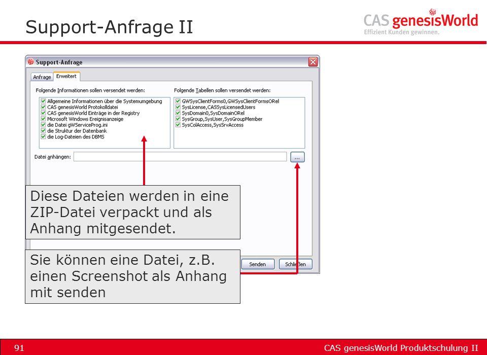 Support-Anfrage II Diese Dateien werden in eine ZIP-Datei verpackt und als Anhang mitgesendet.