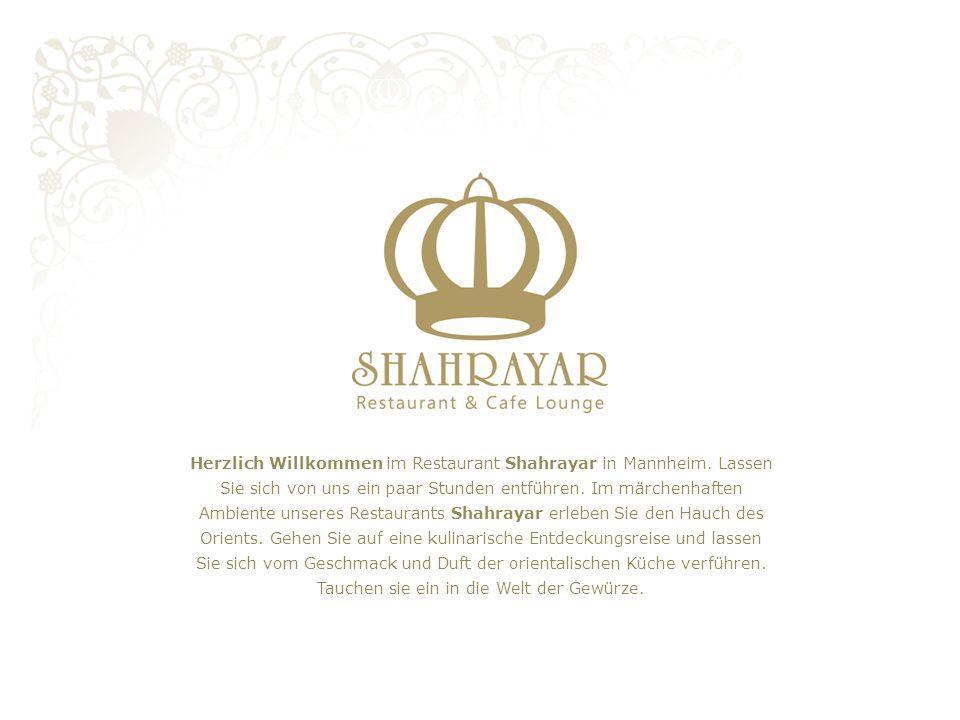 Herzlich Willkommen im Restaurant Shahrayar in Mannheim