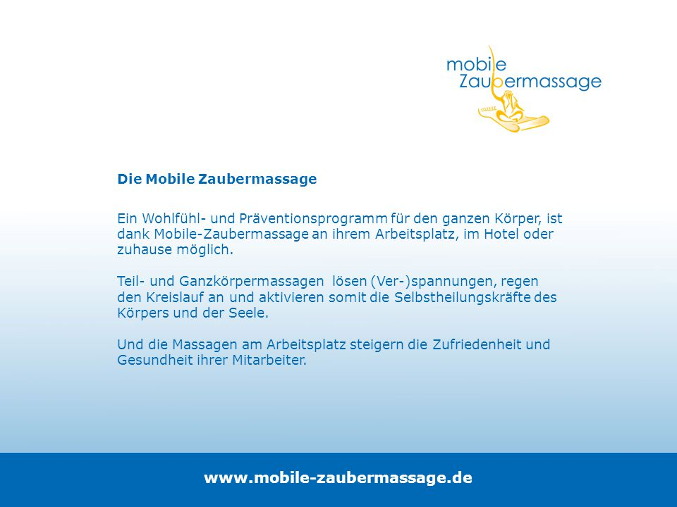 www.mobile-zaubermassage.de Die Mobile Zaubermassage