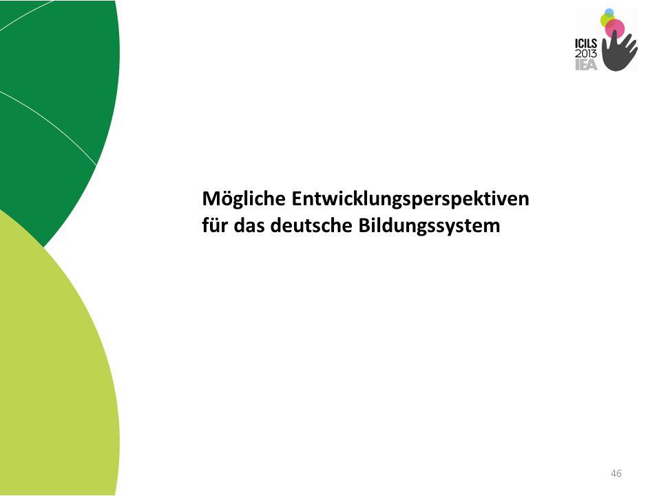 Mögliche Entwicklungsperspektiven für das deutsche Bildungssystem