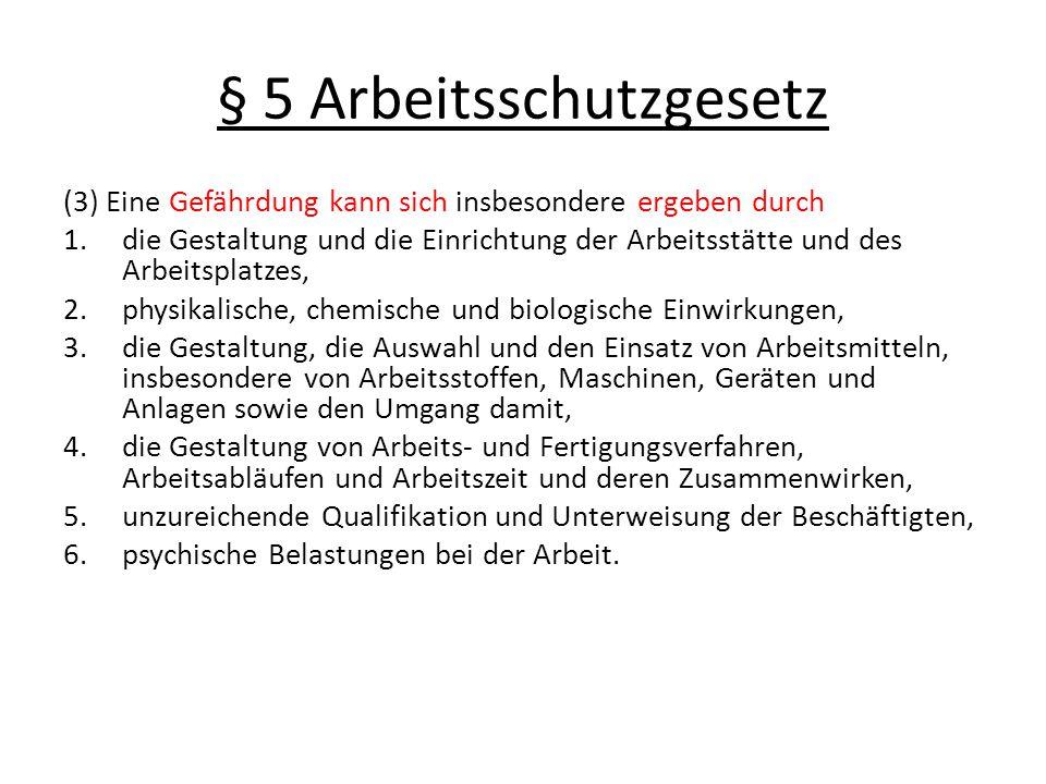 § 5 Arbeitsschutzgesetz