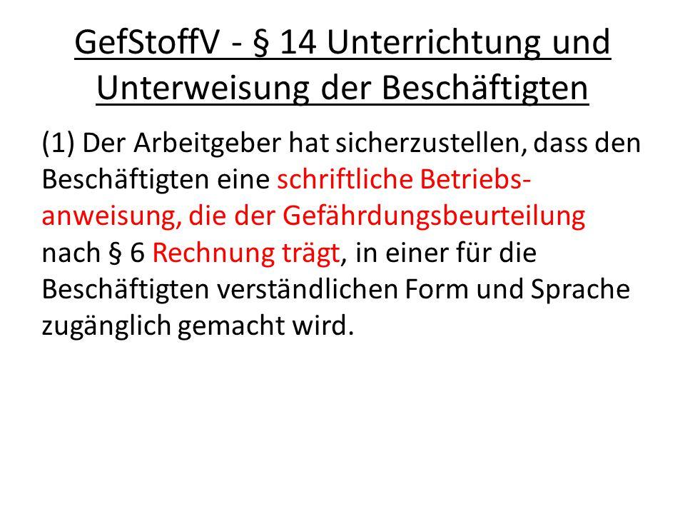 GefStoffV - § 14 Unterrichtung und Unterweisung der Beschäftigten