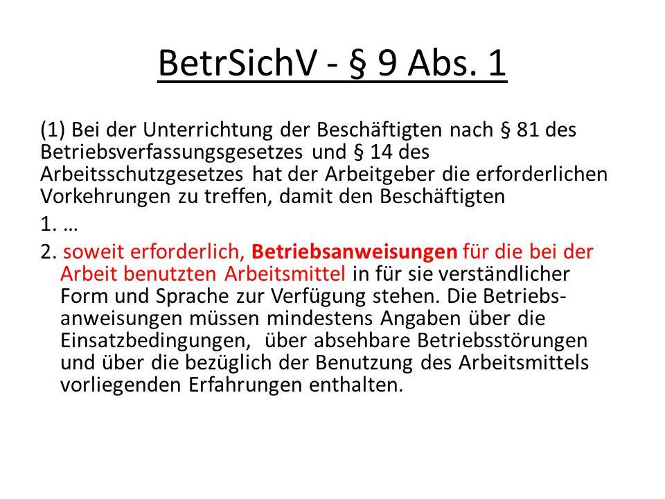 BetrSichV - § 9 Abs. 1