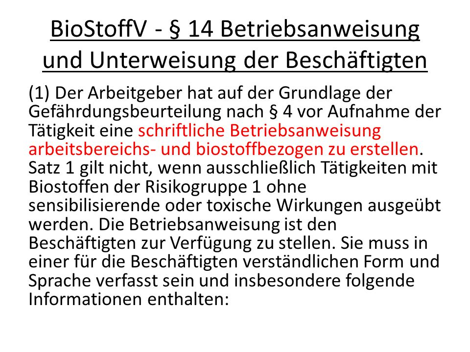 BioStoffV - § 14 Betriebsanweisung und Unterweisung der Beschäftigten