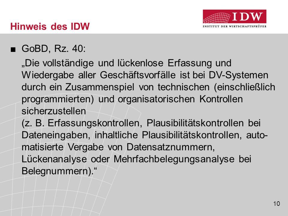 Hinweis des IDW GoBD, Rz. 40: