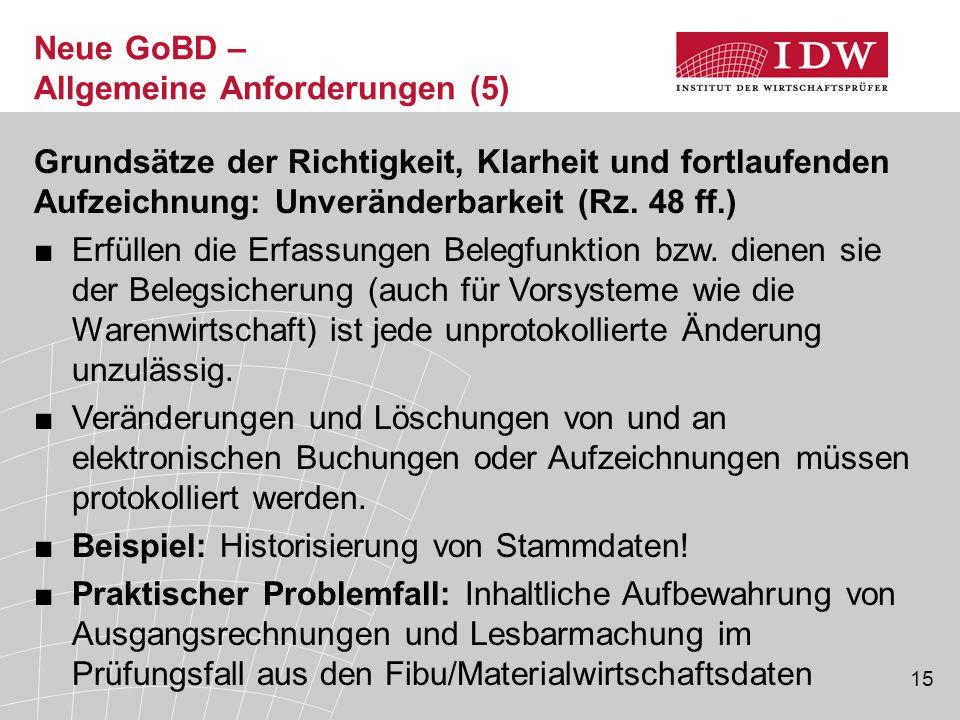 Neue GoBD – Allgemeine Anforderungen (5)