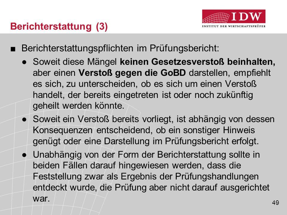 Berichterstattung (3) Berichterstattungspflichten im Prüfungsbericht: