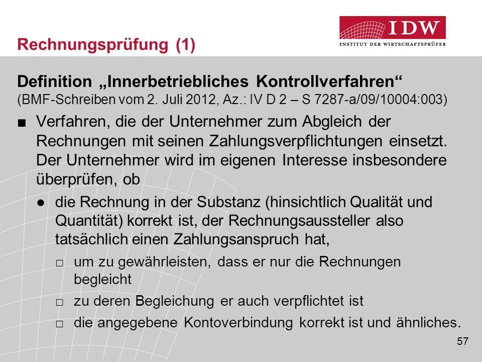 """Rechnungsprüfung (1) Definition """"Innerbetriebliches Kontrollverfahren (BMF-Schreiben vom 2. Juli 2012, Az.: IV D 2 – S 7287-a/09/10004:003)"""