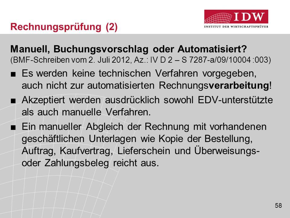 Rechnungsprüfung (2) Manuell, Buchungsvorschlag oder Automatisiert (BMF-Schreiben vom 2. Juli 2012, Az.: IV D 2 – S 7287-a/09/10004 :003)