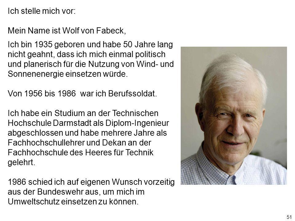 Mein Name ist Wolf von Fabeck,