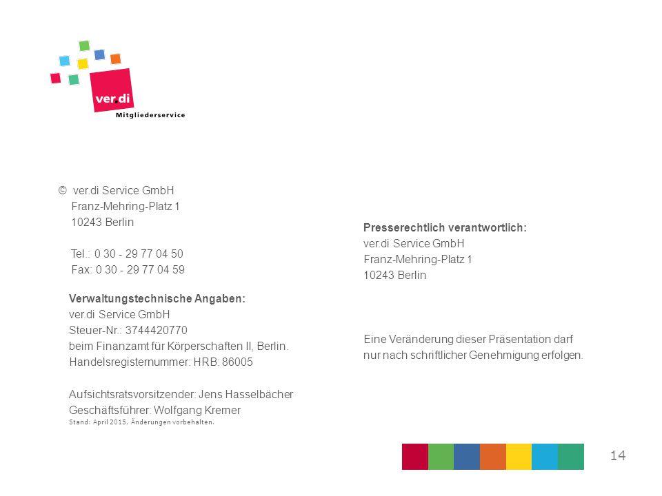 © ver. di Service GmbH Franz-Mehring-Platz 1 10243 Berlin Tel