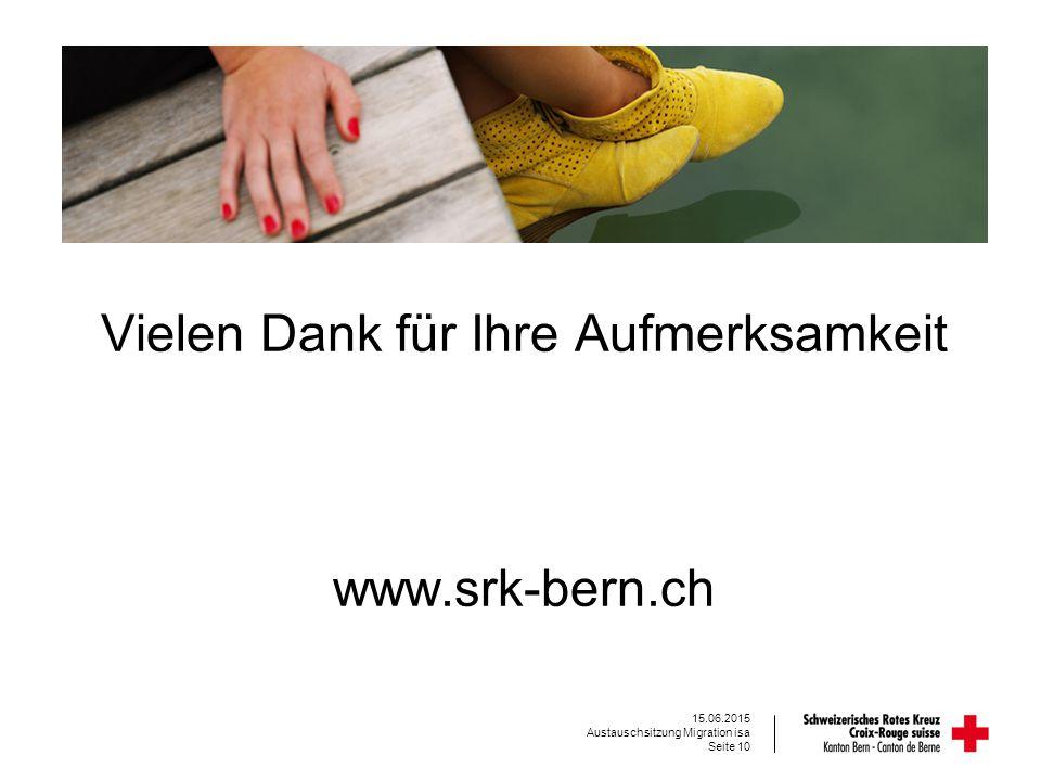 Vielen Dank für Ihre Aufmerksamkeit www.srk-bern.ch