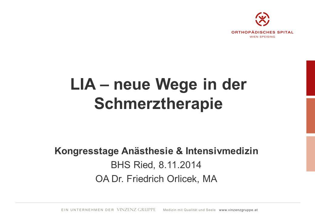 LIA – neue Wege in der Schmerztherapie