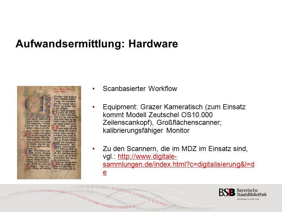 Aufwandsermittlung: Hardware