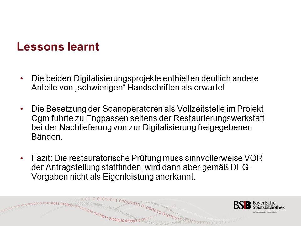 """Lessons learnt Die beiden Digitalisierungsprojekte enthielten deutlich andere Anteile von """"schwierigen Handschriften als erwartet."""