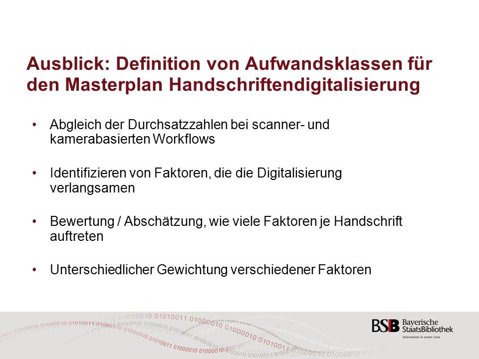 Ausblick: Definition von Aufwandsklassen für den Masterplan Handschriftendigitalisierung