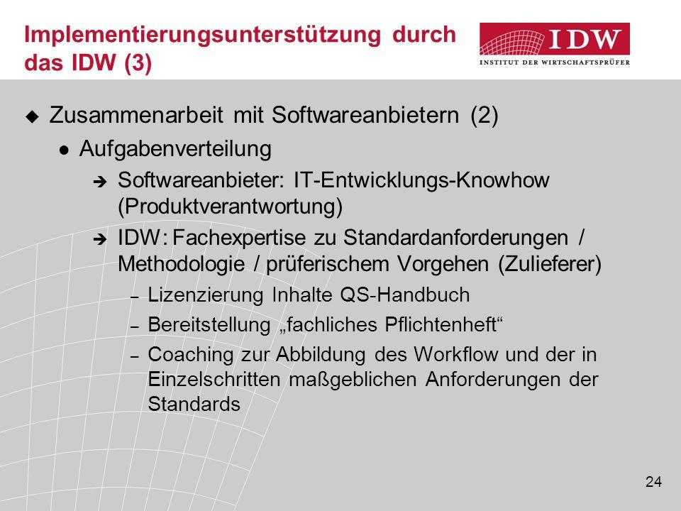 Implementierungsunterstützung durch das IDW (3)