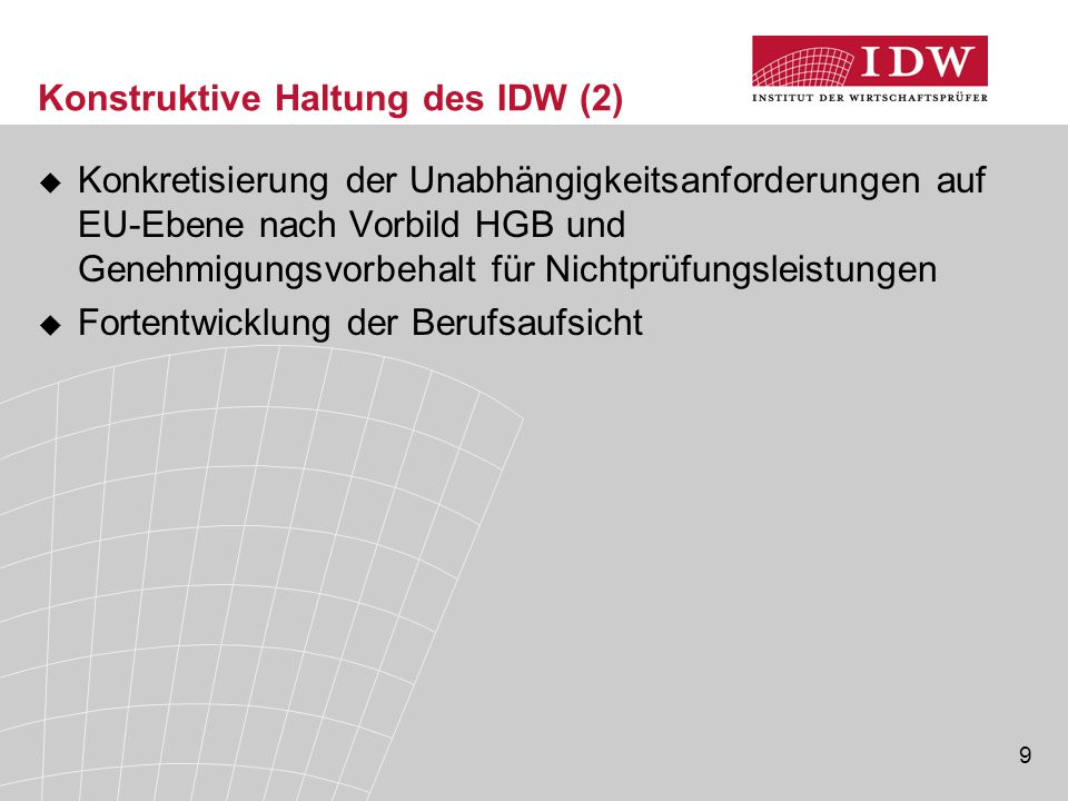 Konstruktive Haltung des IDW (2)