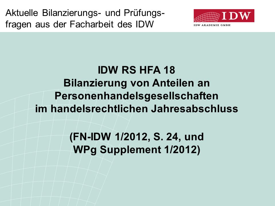 (FN-IDW 1/2012, S. 24, und WPg Supplement 1/2012)