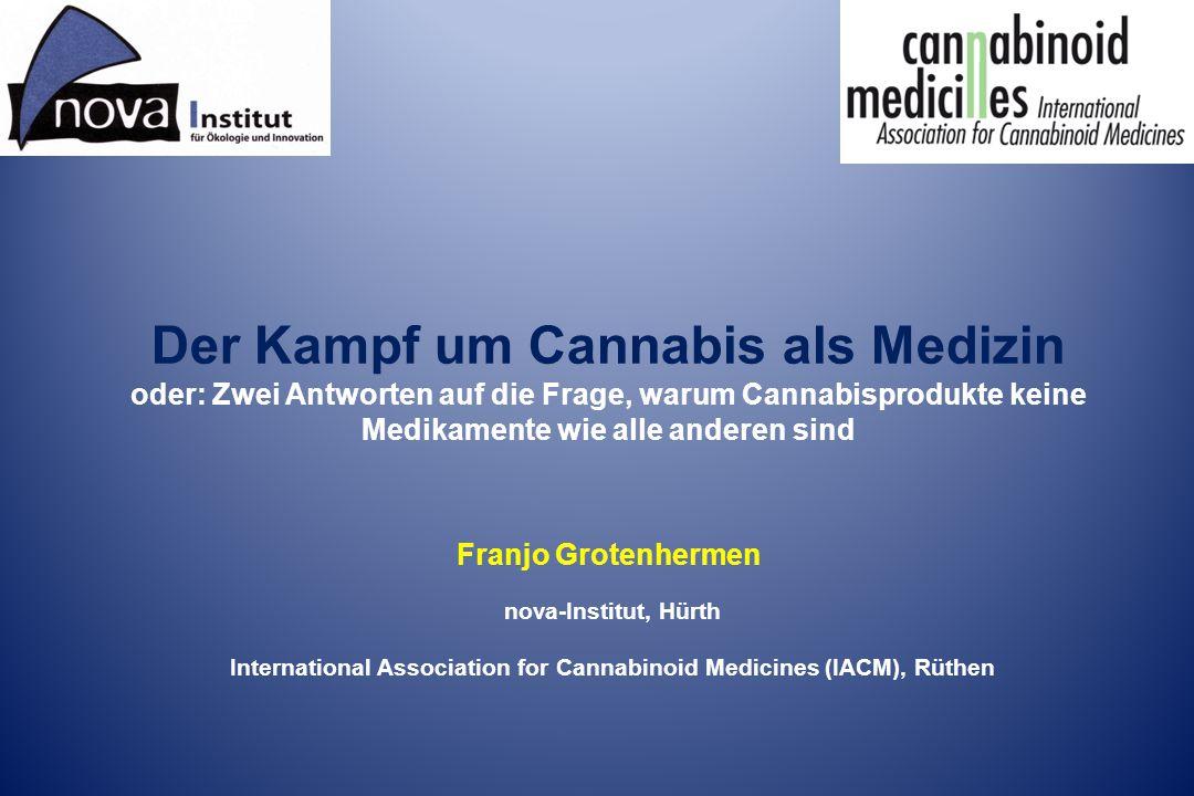 Der Kampf um Cannabis als Medizin