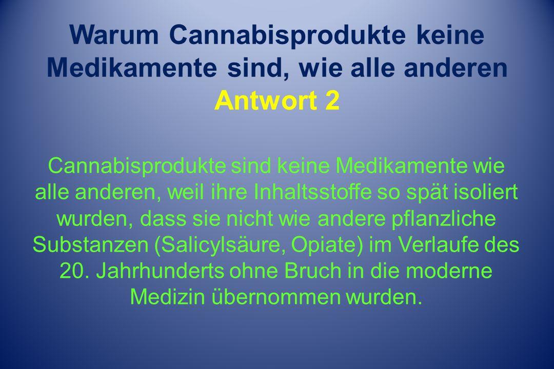Warum Cannabisprodukte keine Medikamente sind, wie alle anderen