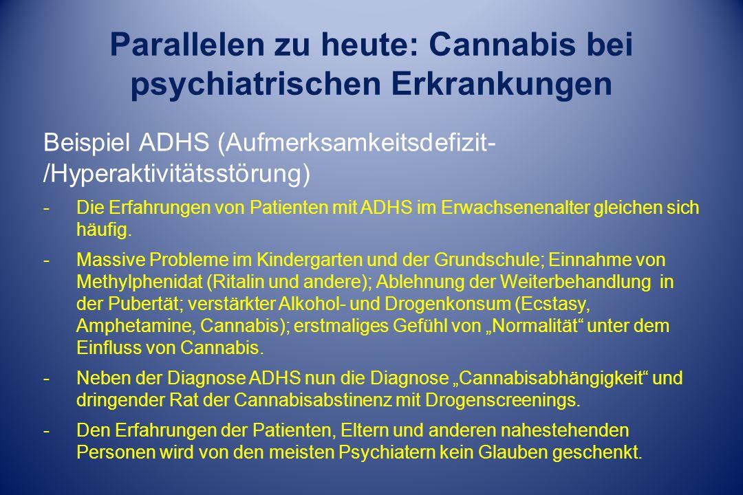 Parallelen zu heute: Cannabis bei psychiatrischen Erkrankungen