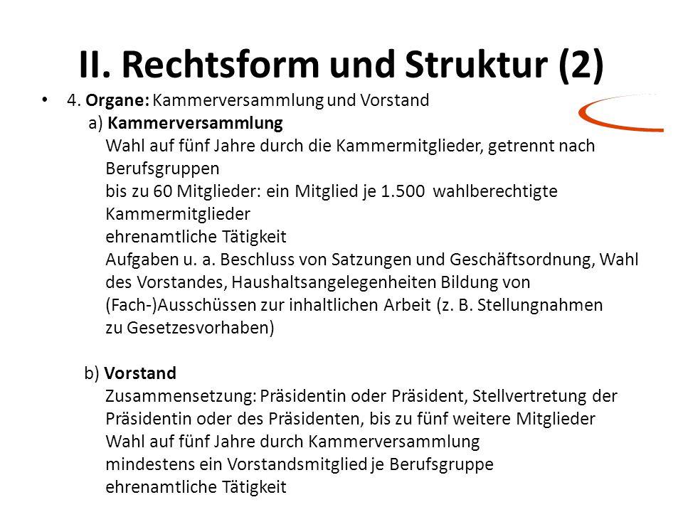 II. Rechtsform und Struktur (2)