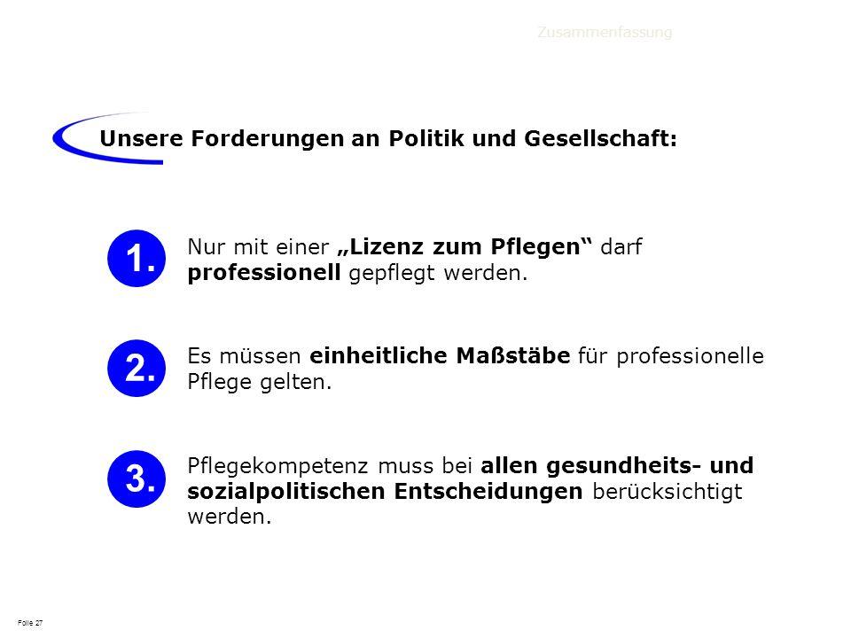 1. 2. 3. Unsere Forderungen an Politik und Gesellschaft: