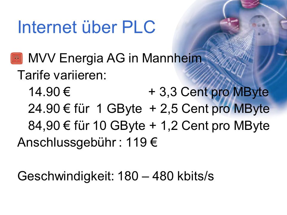 Internet über PLC MVV Energia AG in Mannheim Tarife variieren: