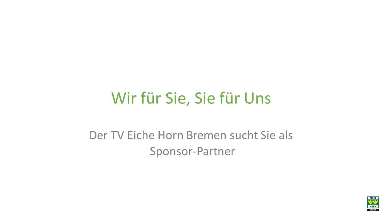 Der TV Eiche Horn Bremen sucht Sie als Sponsor-Partner