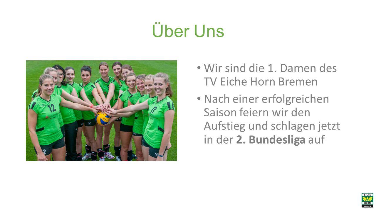 Über Uns Wir sind die 1. Damen des TV Eiche Horn Bremen