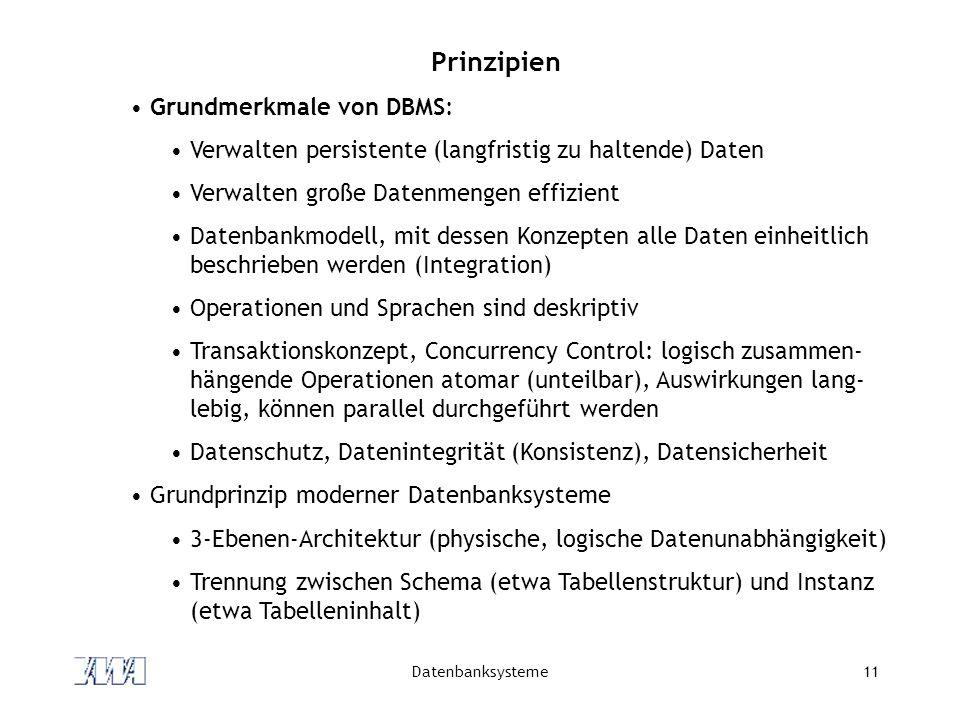 Prinzipien Grundmerkmale von DBMS: