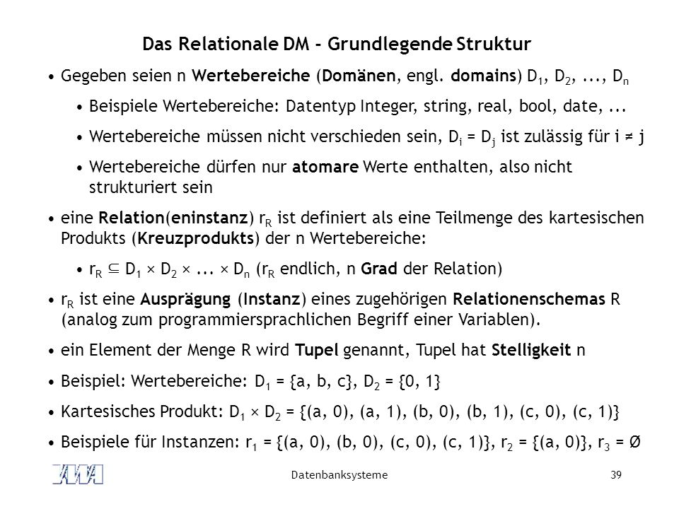 Das Relationale DM - Grundlegende Struktur