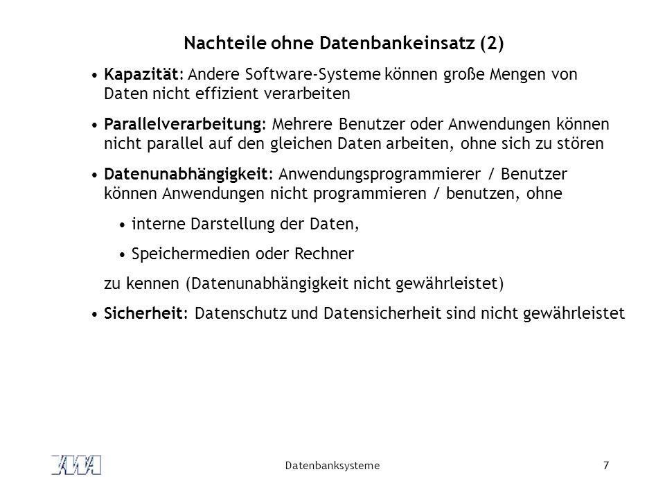 Nachteile ohne Datenbankeinsatz (2)