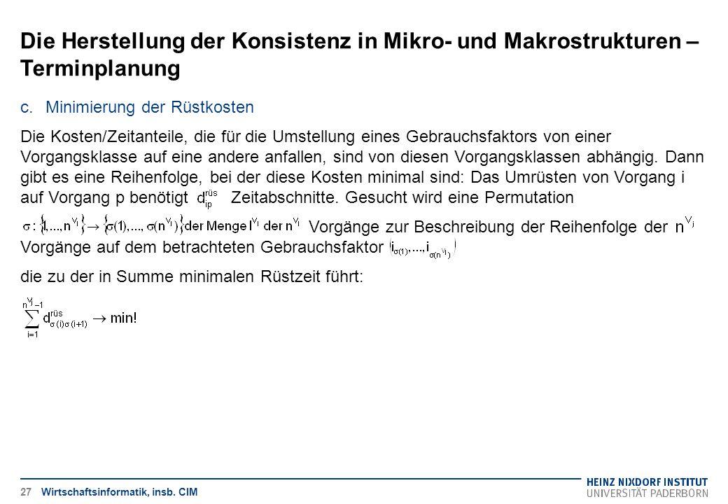 Die Herstellung der Konsistenz in Mikro- und Makrostrukturen – Terminplanung