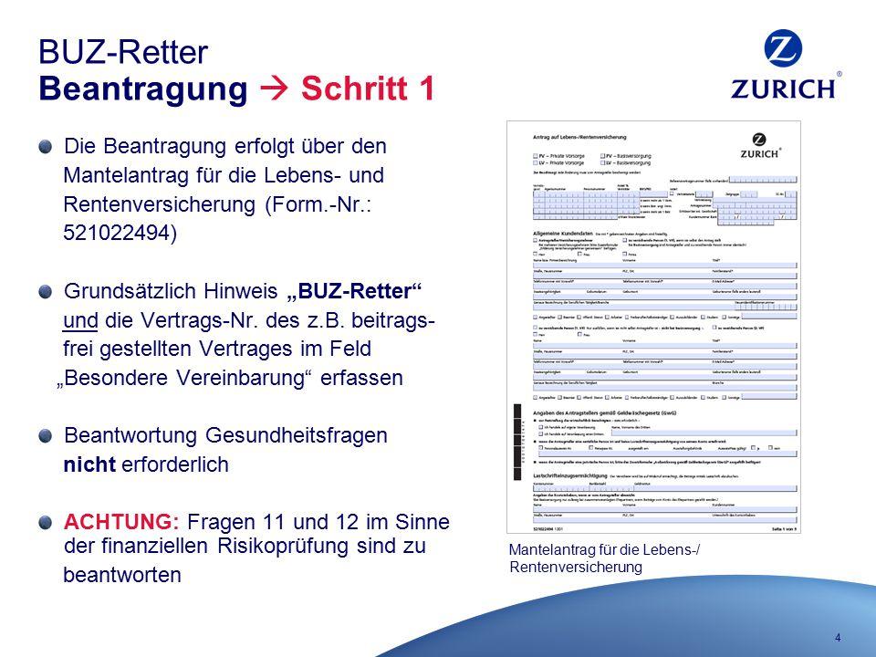 BUZ-Retter Beantragung  Schritt 1