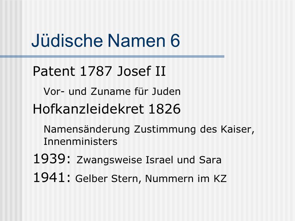Jüdische Namen 6 Patent 1787 Josef II Vor- und Zuname für Juden
