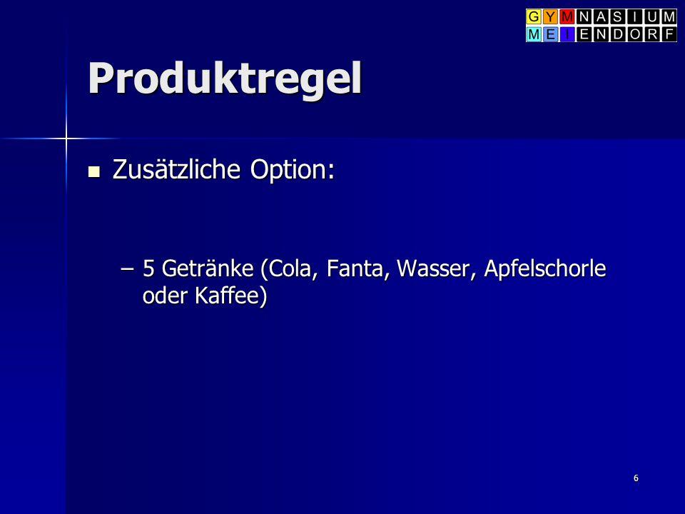 Produktregel Zusätzliche Option: