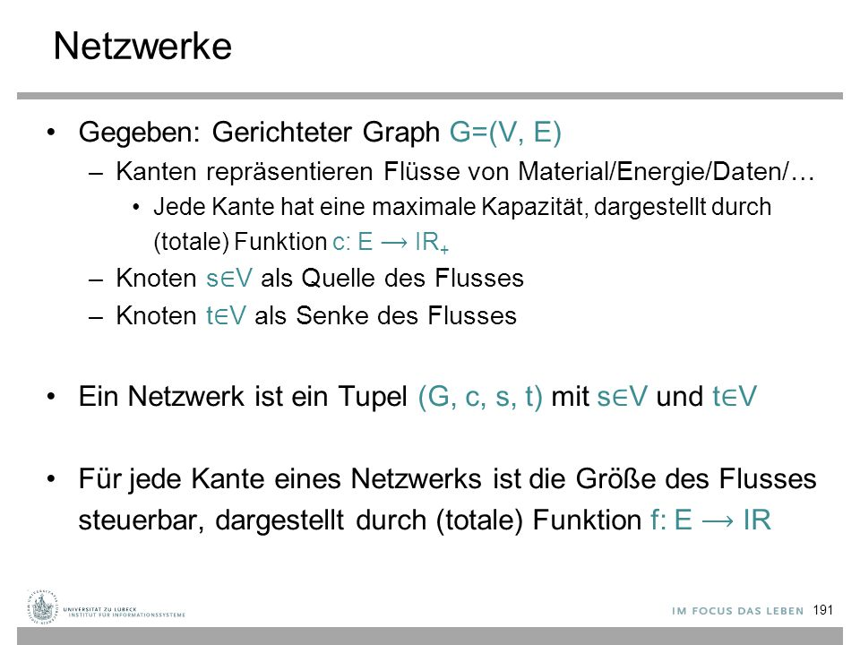 Netzwerke Gegeben: Gerichteter Graph G=(V, E)