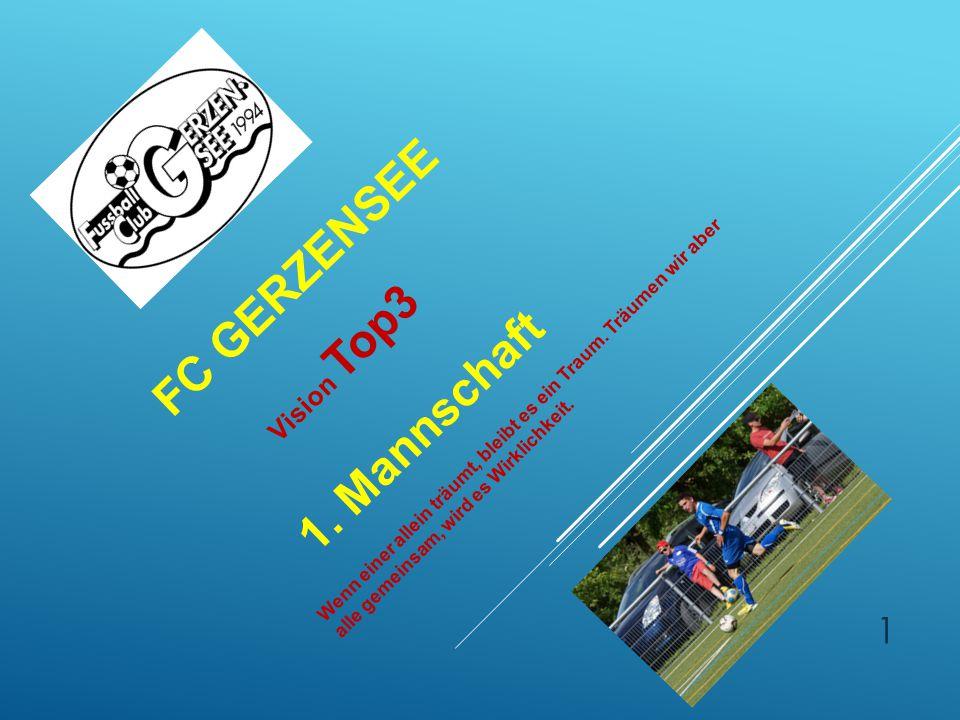 FC Gerzensee 1. Mannschaft Vision Top3